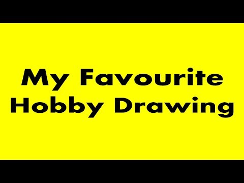My Favourite Hobby Drawing Youtube