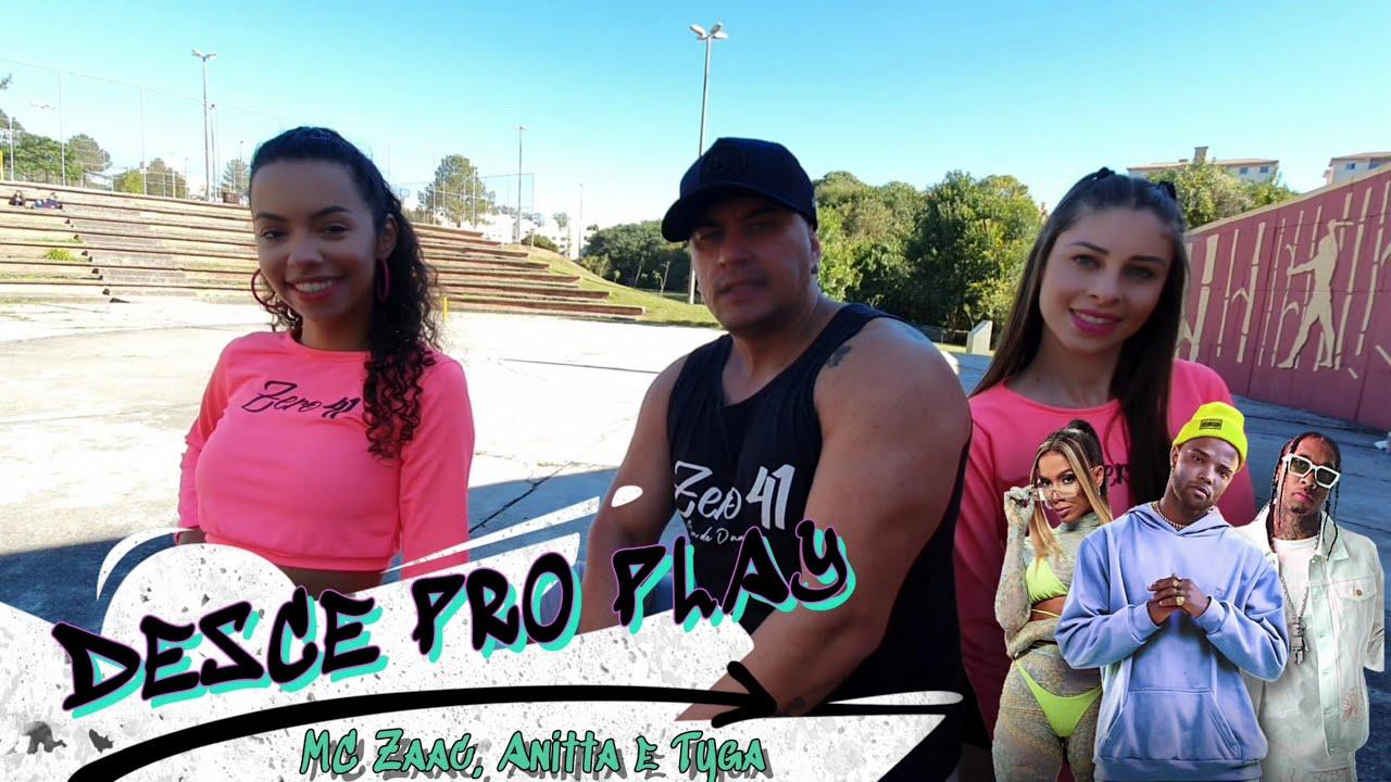 Desce Pro Play (PA PA PA) - MC Zaac, Anitta, Tyga - Cia Zero 41