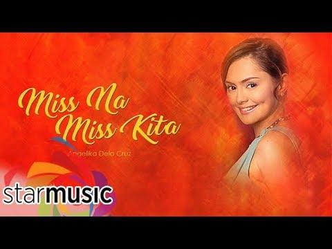 Angelika Dela Cruz - Miss Na Miss Kita (Audio) 🎵| Bituing Walang Ningning