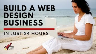 How to Start a Web Design Business in 24 Hours