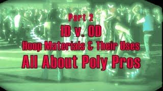 HD Part 2 - All About Poly Pros & Types of Hoop Tubing