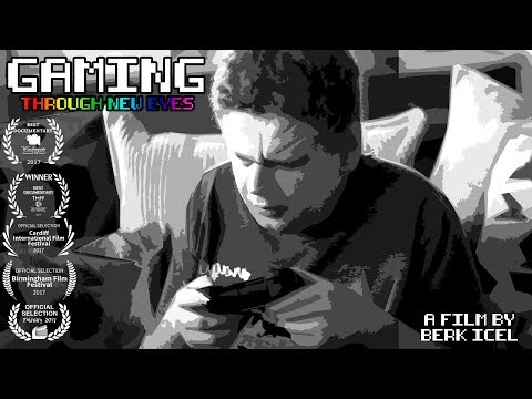 Gaming Through New Eyes - Award Winning Short Documentary  - Blind Gaming