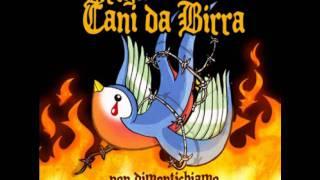 Brigata Cani Da Birra - Me Ire Por Caminos