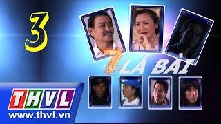 THVL | Bảy lá bài - Tập 3