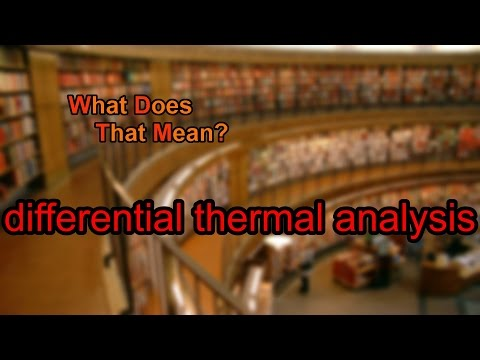 What does differential thermal analysis mean?