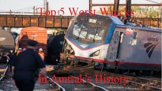 Top 5 Horrible Wrecks in Amtrak