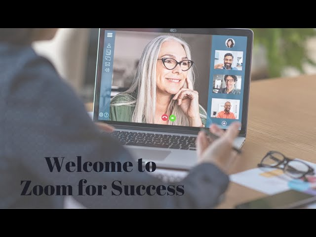 Welcome to Zoom for Success C best