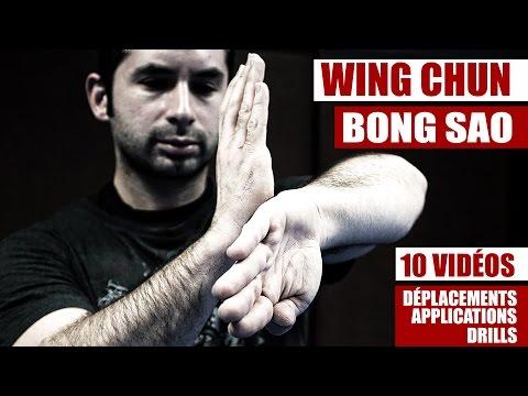 Maîtrise le Wing Chun : Bong Sao Série