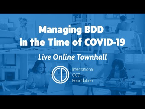 Managing Body Dysmorphic Disorder in the Time of COVID-19