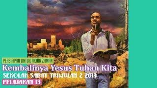 Sekolah Sabat Dewasa Triwulan 2 2018 Pelajaran 13 Kembalinya Yesus Tuhan Kita (ASI)