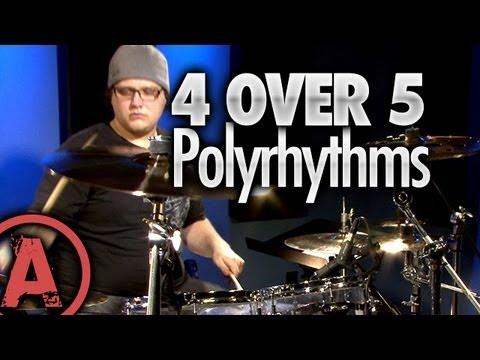4 Over 5 Polyrhythms - Advanced Drum Lessons