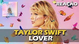 Baixar REAÇÃO | TAYLOR SWIFT - LOVER (ALBUM)