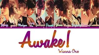 Wanna One (워너원) - 'AWAKE!' Lyrics [Color Coded_Han_Rom_Eng]