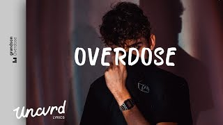 grandson - Overdose (Lyrics / Lyric Video)