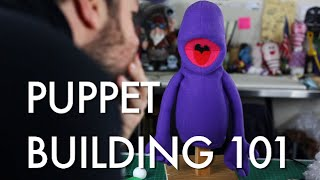 Puppets! - Puppet Building 101