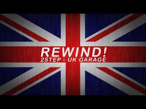 Oldschool 2Step - UK Garage Mix (DJ Upzet - Rewind!)