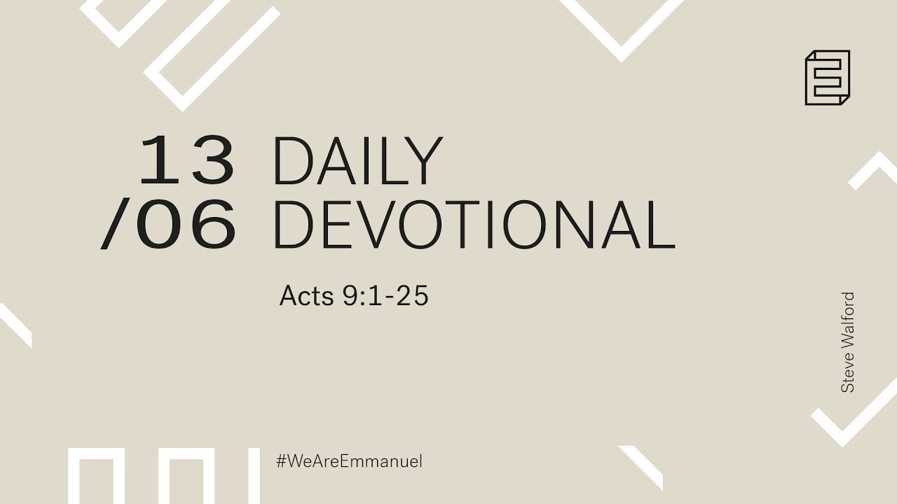 Daily Devotion with Steve Walford // Acts 9:1-25 Cover Image