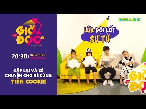 Giờ Đọc | Tập 8: Kể chuyện Lừa Đội Lốt Sư Tử cho bé cùng Tiên Cookie | DreamsTV - 2017
