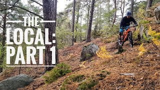 THE LOCAL Mountain bike trails close to home Part 1 2018