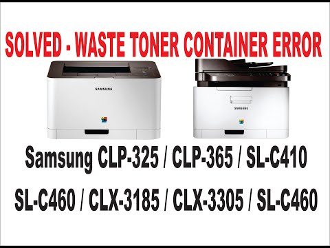 Samsung CLP-325 CLP-365 CLX-3305 / C430 / C460 - Toner Waste tank error replace / cleaning