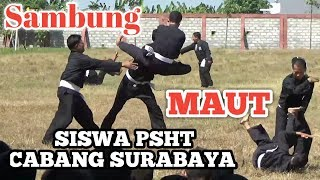 SambungMAUTSiswa PSHT CABANG SURABAYA