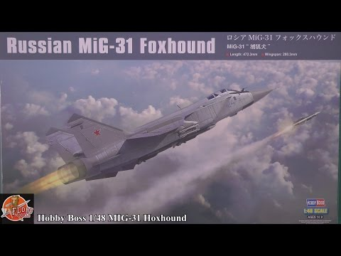 Hobby Boss 1/48th MIG-31 Foxhound review