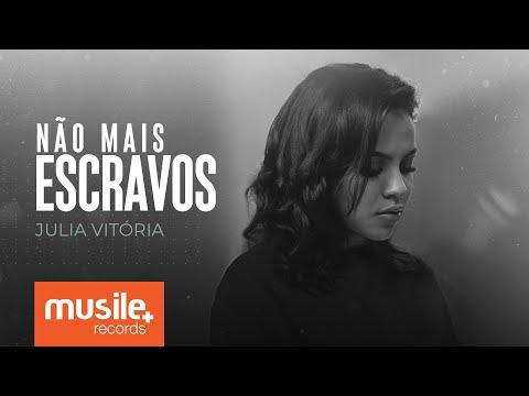 Julia Vitoria - Não Mais Escravos (No Longer Slaves) - Live Session