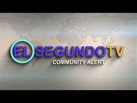 Coronavirus Community Alert - City Of El Segundo & El Segundo Unified School District