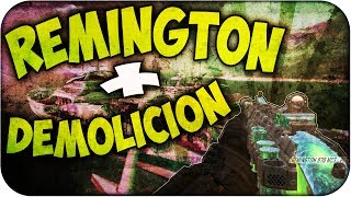Remington + Demolición!! - Black Ops 2