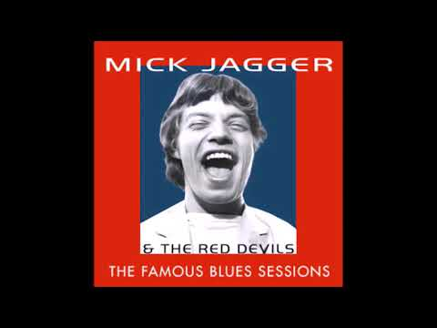 MICK JAGGER & THE RED DEVILS - THE 1992 BLUES SESSIONS (2016 BLUE & LONESOME INSPIRATION)
