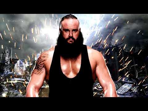 Braun Strowman 2nd WWE Theme Song -