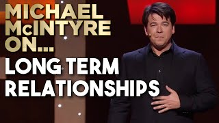 Compilation of Michael's Best Jokes About Long Term Relationships | Michael McIntyre
