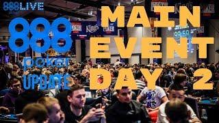 888 Update - WSOP Europe Main Event Day 2