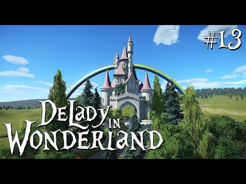 13. Planet Coaster: DeLady in Wonderland - Fairytale/Fantasy - Castle Amelie incl rainbow - Ep. 2