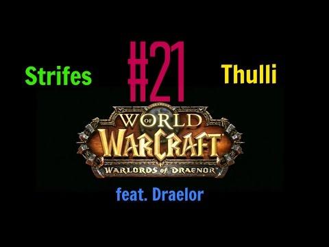 World of Warcraft - Draelor, Thulli und Strifes (21): Oculus Rift (VR)