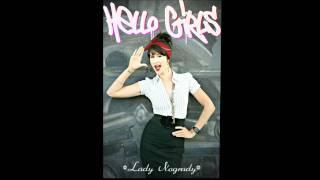 Video Lady Nogrady- Hello Girls download MP3, 3GP, MP4, WEBM, AVI, FLV Agustus 2017