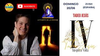 LA PUERTA DE LA PIRÁMIDE # TADEO JESÚS # SECCIÓN INSPIRA VIDA