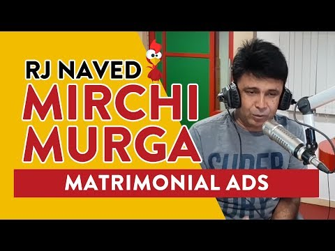 Matrimonial Ads   Mirchi Murga   RJ Naved