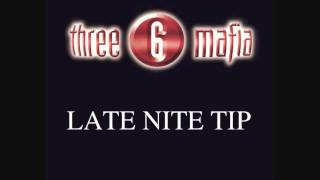LATE NITE TIP - THREE 6 MAFIA instrumental
