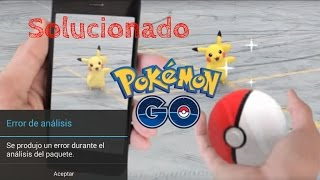 Descargar e Instalar Pokemon Go Sin Error de Análisis de Paquete  100% Android | IOS