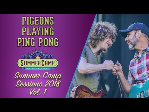 SUMMER CAMP SESSIONS 2018 VOL. 1: Pigeons Playing Ping Pong -