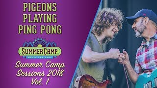 """SUMMER CAMP SESSIONS 2018 VOL. 1: Pigeons Playing Ping Pong - """"Poseidon"""" w/ Al Schnier - 5/25/18"""