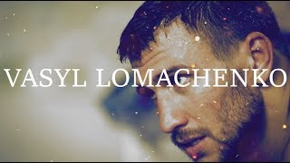 Vasyl Lomachenko - Emotional Highlights ᴴᴰ