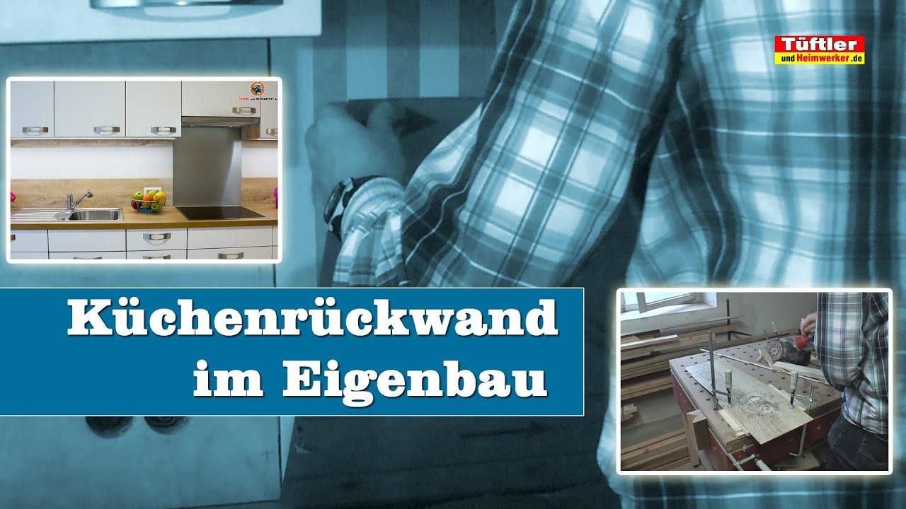 Moderne Küchenrückwand selber bauen - YouTube