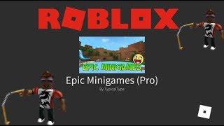 ROBLOX EPIC MINIGAMES POUR LES PRO