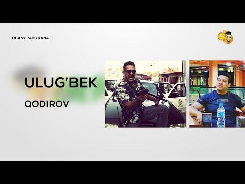 ULUG'BEK QODIROV HAQIDA MALUMOT (BIOGRAFIYA)