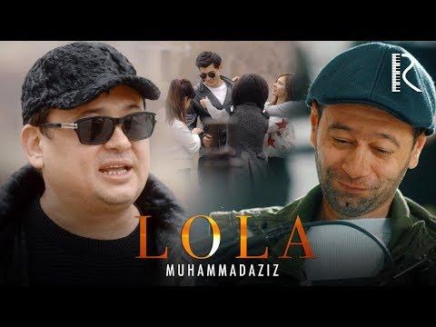 Muhammadaziz - Lola   Мухаммадазиз - Лола
