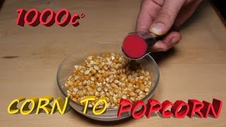 EXPERIMENT 1000 Degree METAL BALL Vs CORN