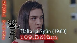 Könül yarası (109-cu bölüm) - TAM HİSSƏ