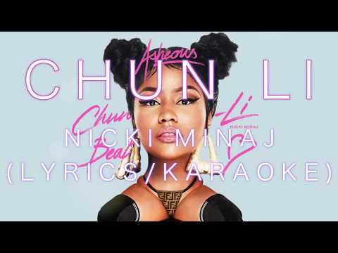 Nicki Minaj - Chun-li Lyrics - Karaoke (music only) By Asheous